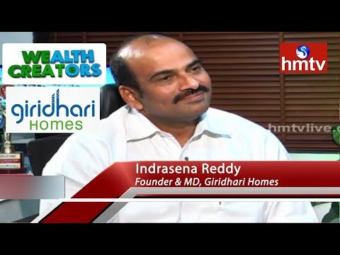 Giridhari Homes Founder & MD Indrasena Reddy Special Interview | Wealth Creators | hmtv News
