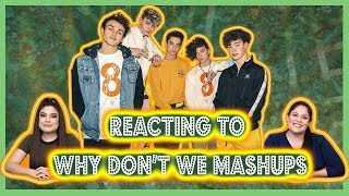REACTING TO: WHY DON'T WE MASHUPS MP3