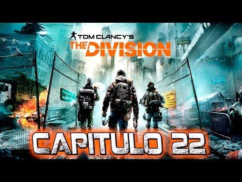 The Division I Capítulo 22 I Lets Play I Español I XboxOne I 1080p