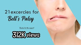 21 EXERCISES FOR BELL'S PALSY 🚫  DO NOT DO THESE DURING COMPLETE PALSY/INITIAL DAYS