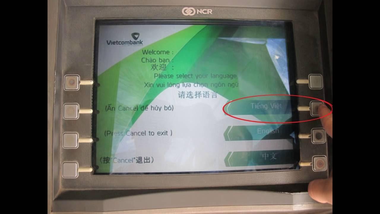 HƯỚNG DẪN RÚT TIỀN ATM VIECOMBANK