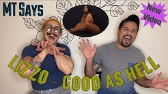 Lizzo - Good As Hell (Official Music Video) (REACTION)