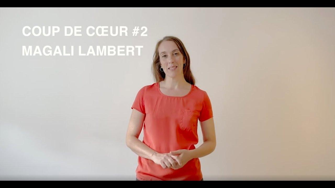 Coup de cœur #2 pour Magali Lambert