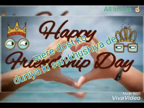 1e57fa1789db6 👍Happy friendship day 2018 special 💗whatsapp status video🎵 song for best  friend 😍