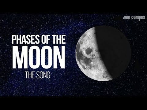 THE PHASES OF THE MOON SONG 🌕 🌖 🌗 🌘 🌑