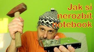 Jak si nerozbít notebook
