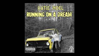 "Katie Noel - Running On A Dream -  from her album ""Rap The South"""