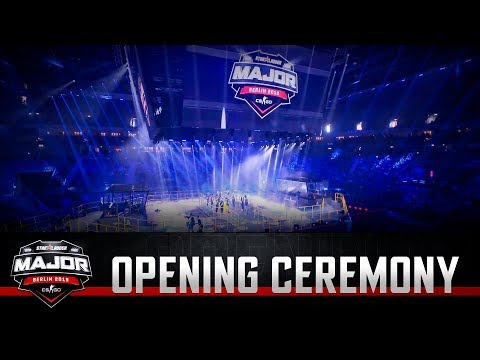 Opening ceremony   StarLadder Major Berlin 2019: New Champions Stage