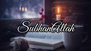 SubhanAllah || Sad Whatsapp Status || Whatsapp Status