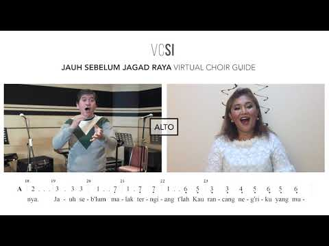 Jauh Sebelum Jagad Raya VIDEO GUIDE ALTO - VIRTUAL CHOIR SEMESTA INDONESIA