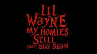 Lil Wayne - My Homies Still Instrumental (DOWNLOAD LINK)