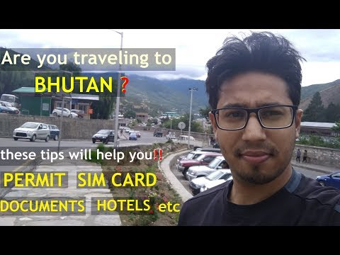 Important suggestions/Tips before visiting Bhutan on Permit   Cheap Hotels   Sim   Transport   Food