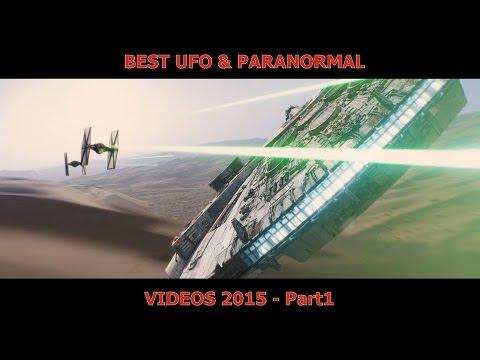 BEST UFO & PARANORMAL - VIDEOS 2015 - Part 1