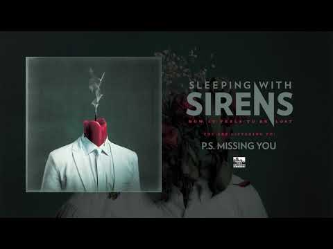 sleeping-with-sirens---p.s.-missing-you