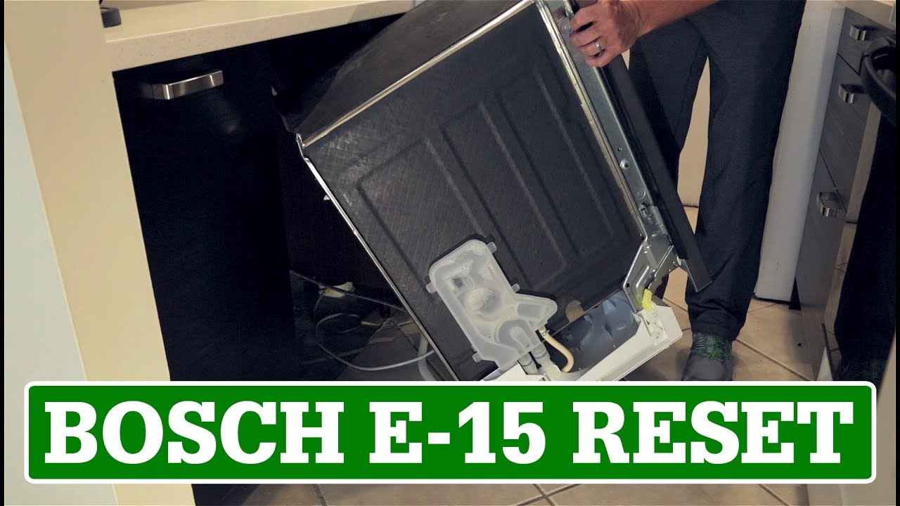 Bosch Dishwasher Reset E 15 Error Code Youtube