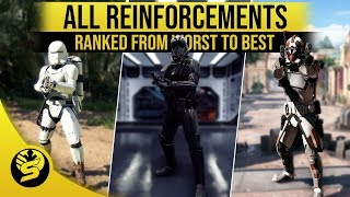 All Reinforcements Ranked from worst to best! - STAR WARS Battlefront 2