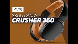 AVIS : Le Crusher 360 de Skullcandy, des basses à la pelle - W38