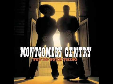 Montgomery Gentry - Something To Be Proud...