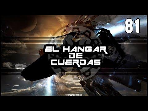 Star Citizen | El Hangar de Cuerdas | Episodio #81 | en Español