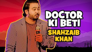 Doctor Ki Beti | The Laughing Stock - S02E12 | Shahzaib Khan | Stand-Up Comedy | The Circus