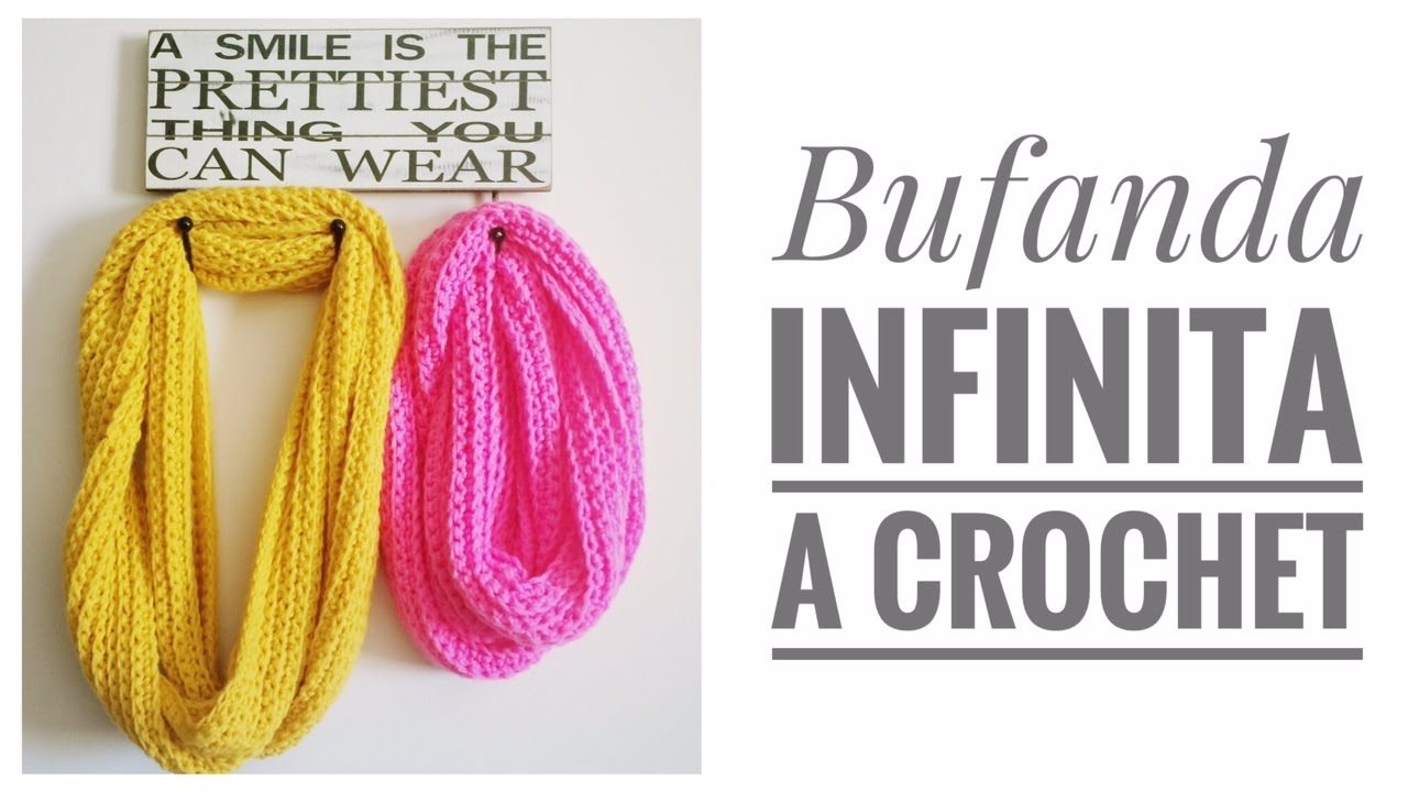 Tutorial #2: Bufanda Infinita a Crochet - Infinity Crochet Scarf ...