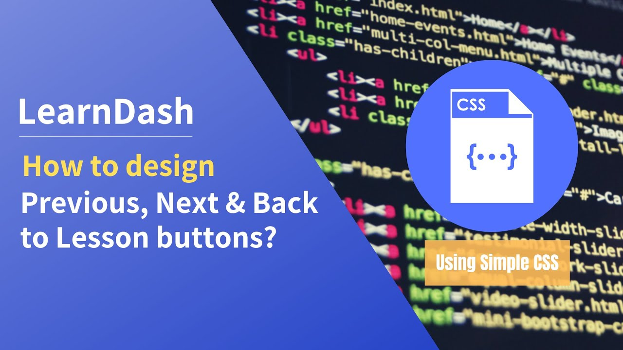 How to design LearnDash Course Previous, Next and Back to Lesson Button  through CSS