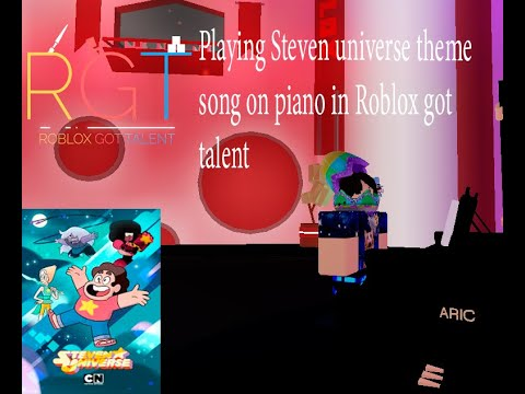 Roblox Got Talent Steven Universe Playing Steven Universe Theme On Piano In Roblox Got Talent Youtube