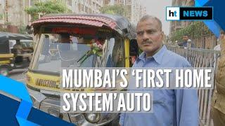 Meet the man who runs Mumbai's 'first home system' auto-rickshaw