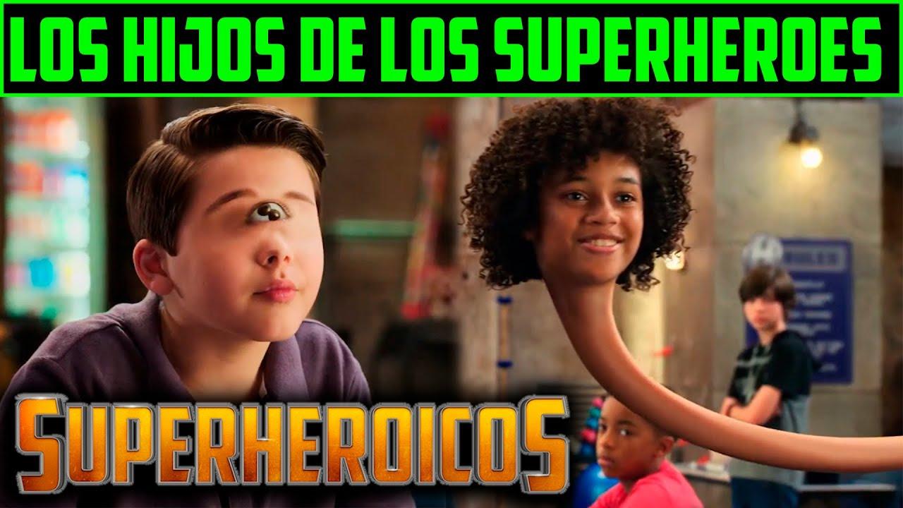RESUMEN: SUPERHEROICOS - WE CAN BE HEROES
