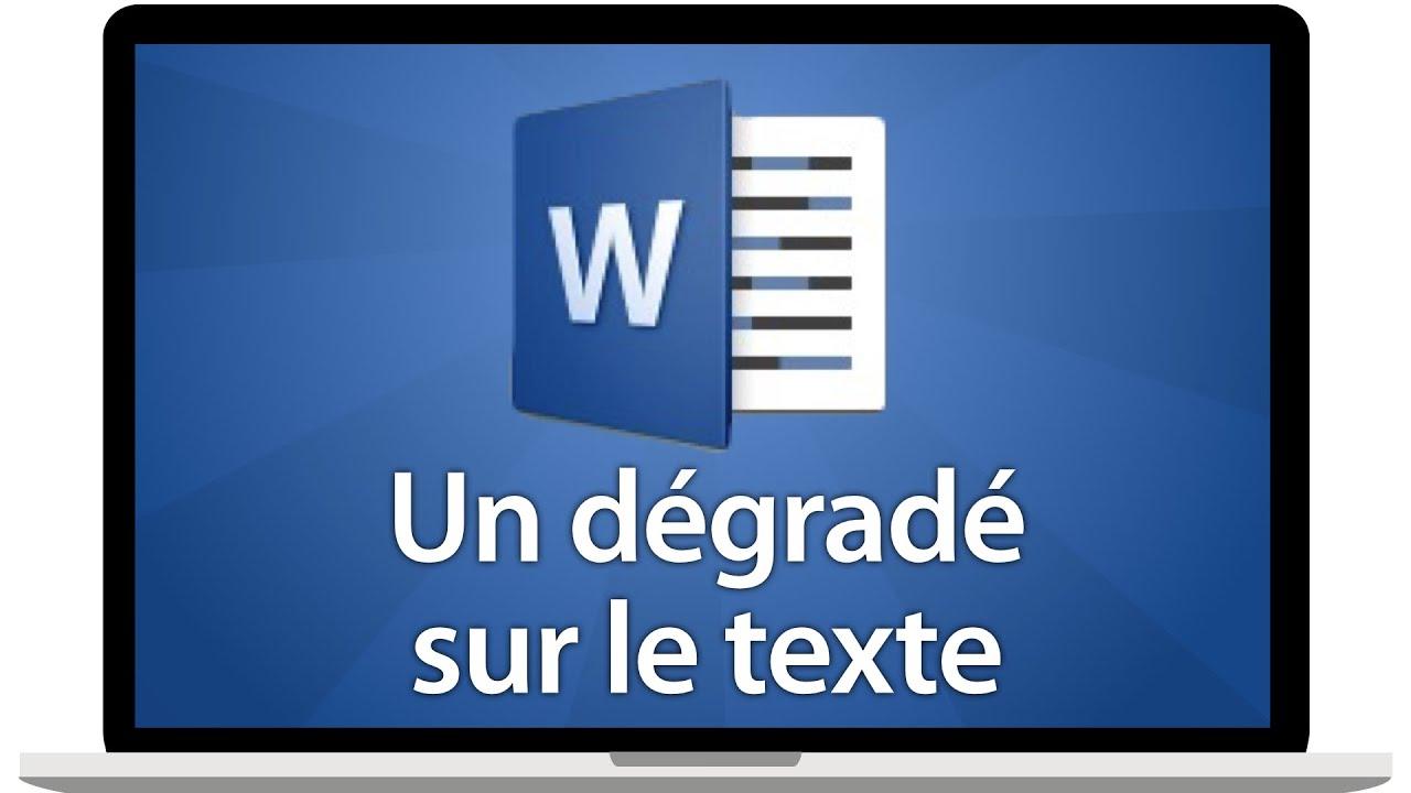 Créer un dégradé de couleur dans un texte sur Word