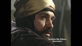 İbrahim Bin Ethem Hz.   İlahi Aşk