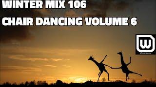 Winter Mix 106 - Chair Dancing Volume 6
