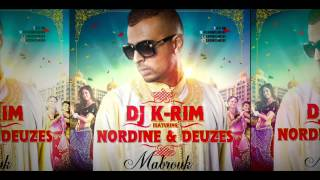 DJ K-RIM FEAT NORDINE & DEUZES - MABROUK - SINGLE  EXTRAIT CASANEGRA 3
