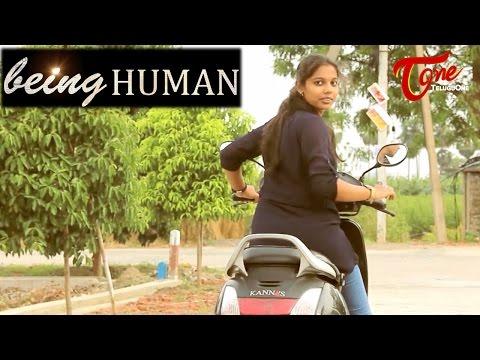 Being Human | Latest Telugu Short Film 2016 | by Bhanu Teja