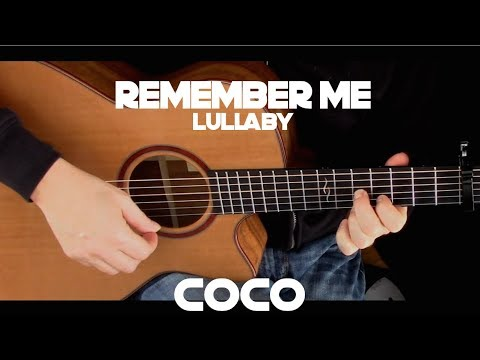 Coco - Remember Me (lullaby) - Fingersytle Guitar