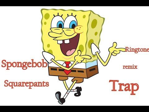 Spongebob Trap remix ringtone