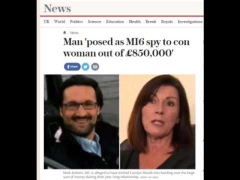Mark Acklom/Conway 'posed as MI6 spy' to con Carolyn Woods out of £850,000 - Oct 2016