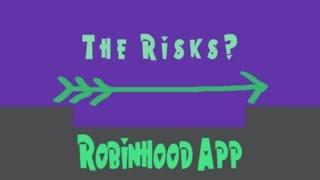 Are there risks using Robinhood app?