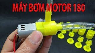 Chế Máy Bơm Mini Siêu Mạnh từ Motor 180 và in 3D