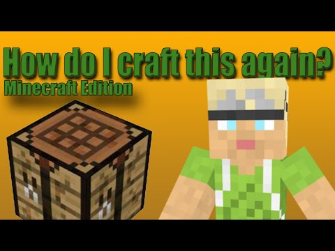 How Do I Craft This Again? (Minecraft version)