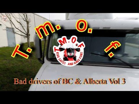 Bad Drivers Of BC & Alberta Vol 3