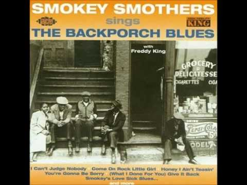 """Otis """"Big Smokey"""" Smothers - 1962 - Sings The Backporch Blues"""