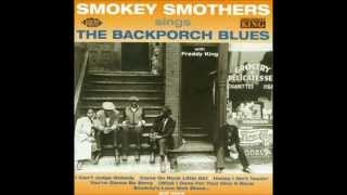 "Otis ""Big Smokey"" Smothers - 1962 - Sings The Backporch Blues"