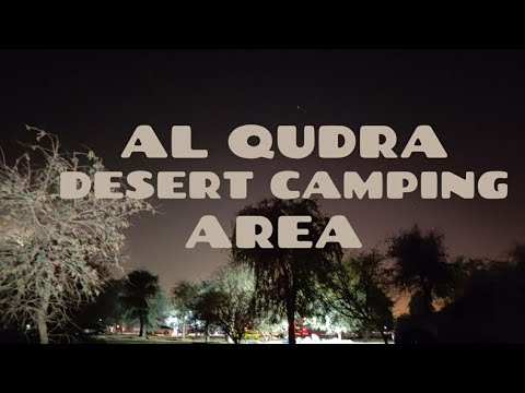 AL QUDRA DESERT CAMPING | BEST NIGHT OUT PLACE IN DUBAI | AL QUDRA LAKE | UNITED ARAB EMIRATES 2021