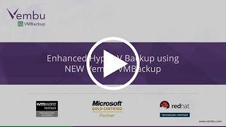Enhanced Hyper-V Backup using Vembu VMBackup
