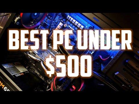 The Best Custom PC Build Under $500! (2016)