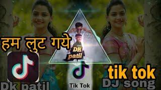 #DKpatildjsong Tadap_Tadap_Ke_Is_Dil_Se_tok tok femas song__Halagi_Nacho_Mix___Dj_dk patil