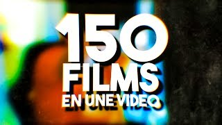 150 FILMS EN UNE VIDEO