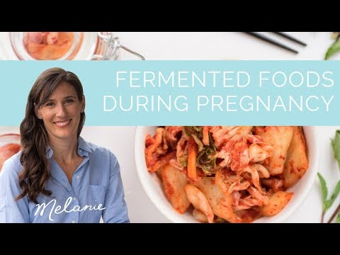 Fermented foods during pregnancy: are they safe? | Nourish with Melanie #93