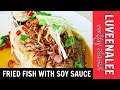 Fried Fish With Soy Sauce